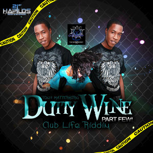 Dutty Wine Part Few