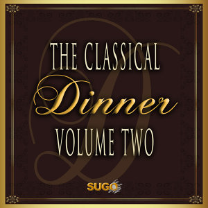 The Classical Dinner, Vol. 2