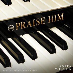 Praise Him - Single