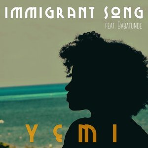 Immigrant Song (feat. Babatunde)