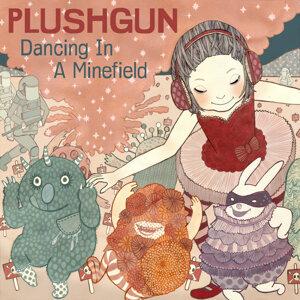 Dancing In A Minefield