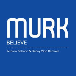 Believe - Remix