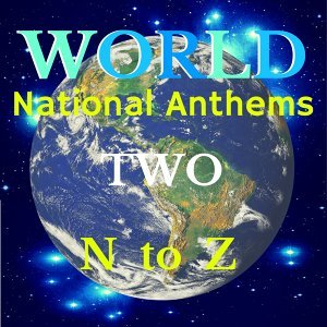 World National Anthems Two - N to Z