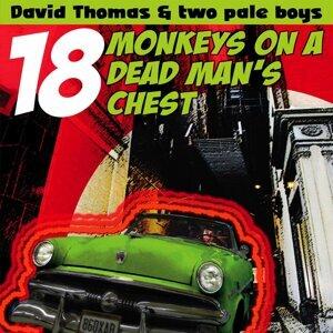 18 Monkeys On A Dead Man's Chest