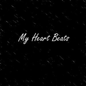 My Heart Beats