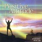 POSITIVE ATTITUDE (樂觀姿態)