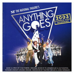 Anything Goes -2003 London Cast Recording
