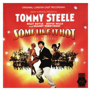 Some Like It Hot - Original London Cast Recording