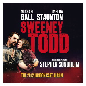 Sweeney Todd (The 2012 London Cast Recording)