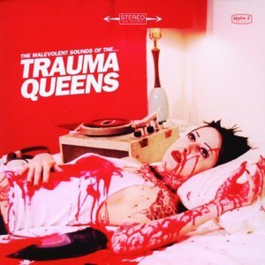 The Malovent Sounds of the Trauma Queens