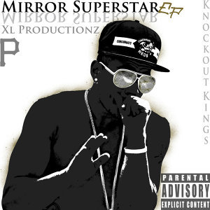 Mirror Superstar