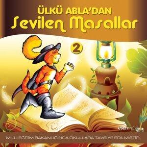 Ülkü Abla'dan Sevilen Masallar, Vol. 2 - M. Eğitim Bakanlığınca Okullara Tavsiye Edilmiştir.
