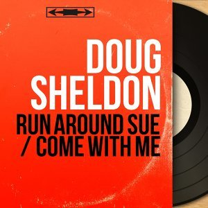 Run Around Sue / Come with Me - Mono Version