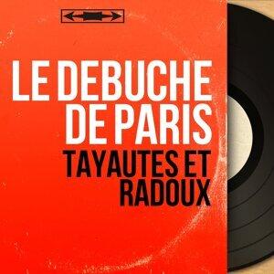 Tayautés et radoux - Mono Version