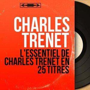 L'essentiel de Charles Trenet en  25 titres