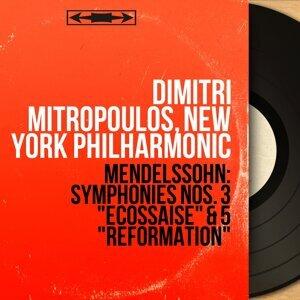 """Mendelssohn: Symphonies Nos. 3 """"Écossaise"""" & 5 """"Réformation"""" - Mono Version"""