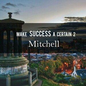 Make Success A Certain 2