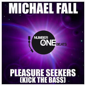 Pleasure Seekers (Kick the Bass)