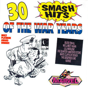30 Smash Hits Of The War Years