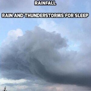Rain and Thunderstorms for Sleep