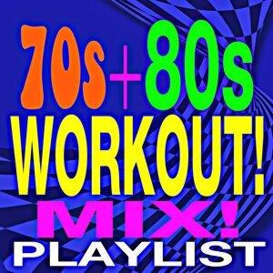 70s & 80s Workout! Mix! Playlist