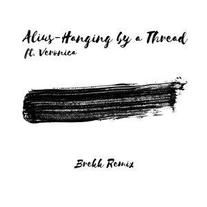 Hanging by a Thread (Brekk Remix) [feat. Veronica]