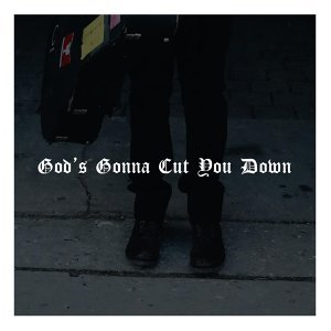 God's Gonna Cut You Down (feat. Andrew Hyatt)