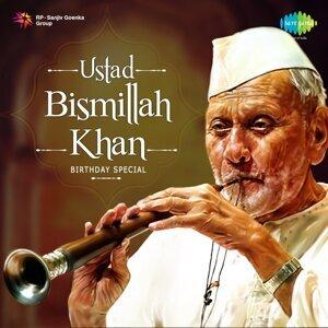 Ustad Bismillah Khan - Birthday Special