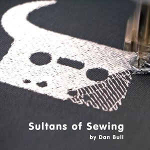Sultans of Sewing
