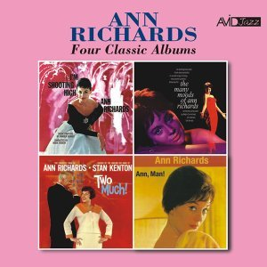 Four Classic Albums (I'm Shooting High / The Many Moods of Ann Richards / Two Much! / Ann, Man!) [Remastered]