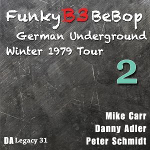 The Funky B3 Bebop German Underground Tour, Vol. 2