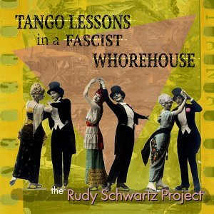 Tango Lessons in a Fascist Whorehouse
