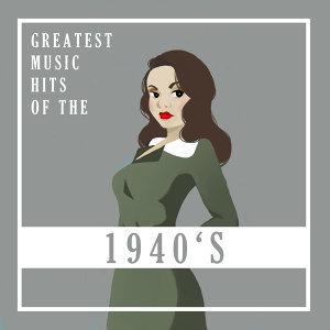 我的40年代 : Greatest Music Hits of the 40s