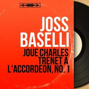 Joue Charles Trenet à l'accordéon, no. 1 - Mono Version