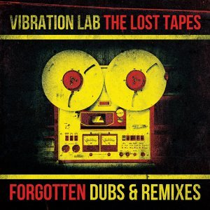 The Lost Tapes - Forgotten Dubs & Remixes