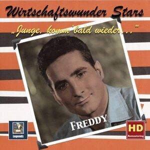Wirtschaftswunder-Stars: Freddy – Junge, komm bald wieder (Digital Remaster)
