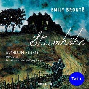 Sturmhöhe - Wuthering Heights, Teil 1 - Ungekürzte Lesung