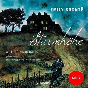 Sturmhöhe - Wuthering Heights, Teil 2 - Ungekürzte Lesung