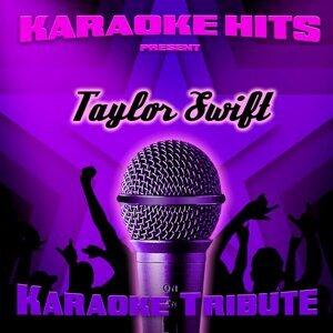 Karaoke Hits Present - Taylor Swift (Karaoke Tribute)