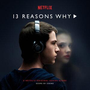 13 Reasons Why - A Netflix Original Series Score