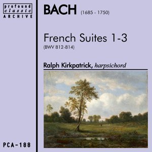 Bach: French Suites 1-3