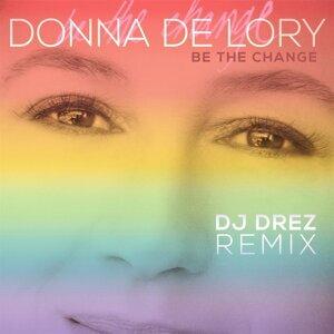Be the Change (DJ Drez Remix)