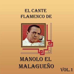 El Cante Flamenco de Manolo el Malagueño, Vol. 1