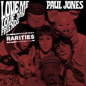 Love Me, Love My Friends - Rarities
