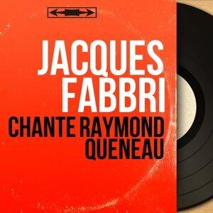 Chante Raymond Queneau - Mono Version