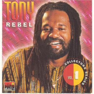 Tony Rebel Collectors Series Vol.1