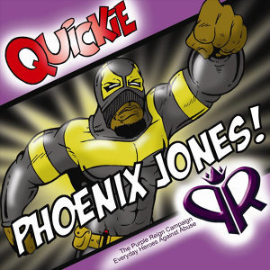 """""""Phoenix Jones!"""""""