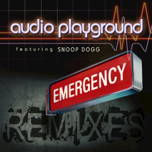 Emergency (The Remixes) [feat. Snoop Dogg]