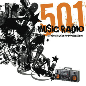 501 Music Radio (Lo Mejor en Latin Hip-Hop Reggaeton)