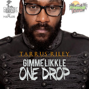 Gimme Likkle One Drop - Single